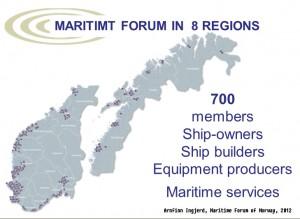 NORWEGIAN MARITIME FORUM Arnfinn Ingjerd, Maritime Forum of Norway, 2012